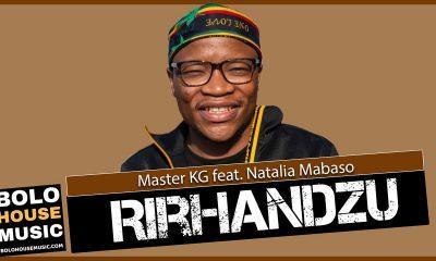 Master KG - Rirhandzu Feat. Natalia Mabaso