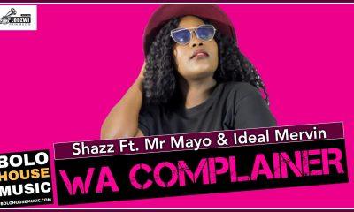 Shazz - Wa Complainer