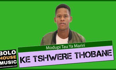 Modupi Tau ya Mariri - Ke Swere Thobane