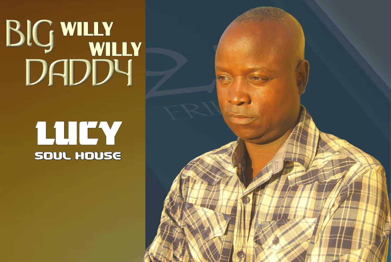 Big Daddy Willy Willy - Lucy