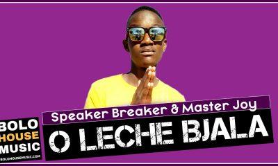 Speaker Breaker & Master Joy - O Leche Bjala