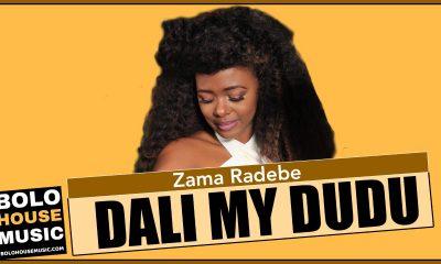 Zama Radebe - Dali My Dudu