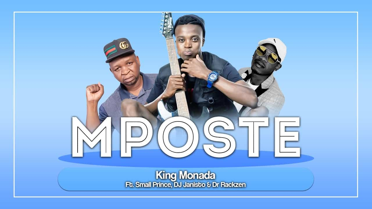 King Monada – Mposte Ft. Small Prince, DJ Janisto & Dr Rackzen