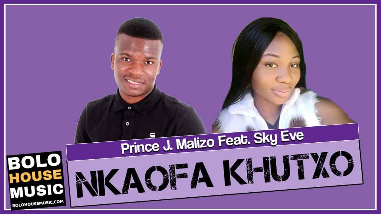 Prince J.Malizo - Nkaofa Khutxo