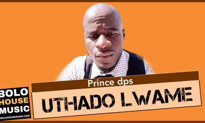 Prince Dps - Uthado Lwame