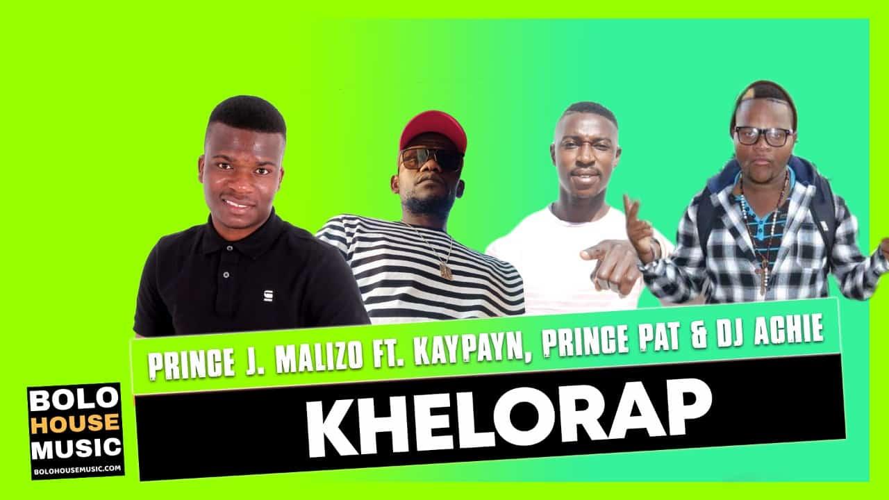 Prince J.Malizo - KheloRap (feat. KayPayn x Prince Pat x Dj Achie)