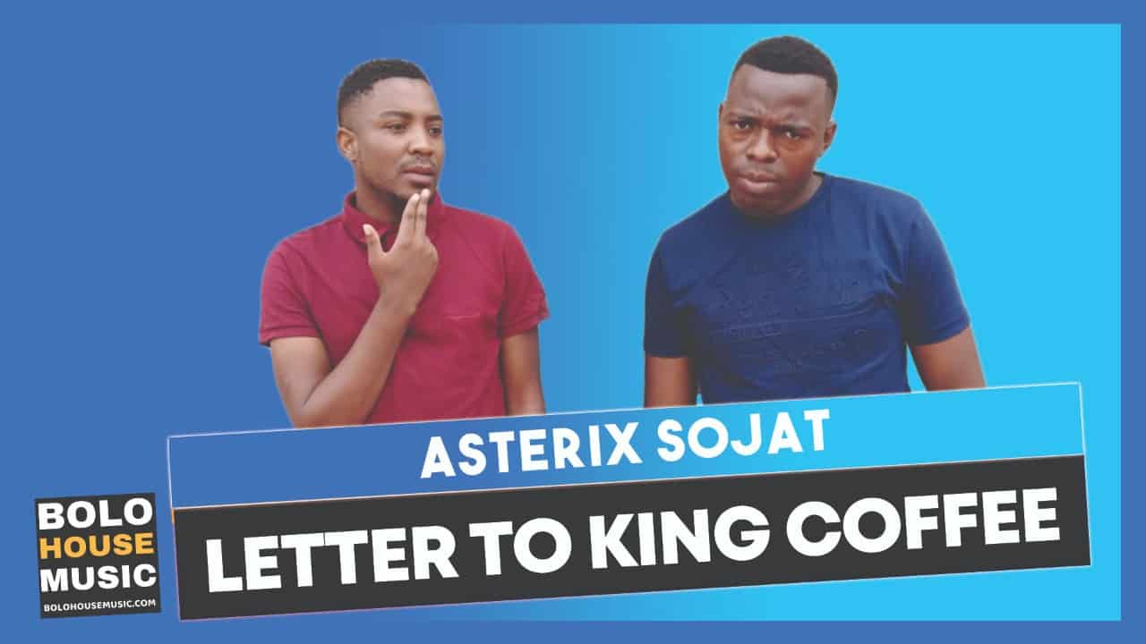 Asterix Sojat - Letter to King Coffee