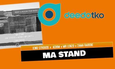 Ma Stand - Kind Strouck x Achim x Mr Lenzo & Zama Radebe