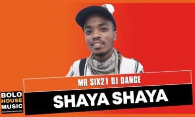 Shaya Shaya - Mr Six21 DJ Dance