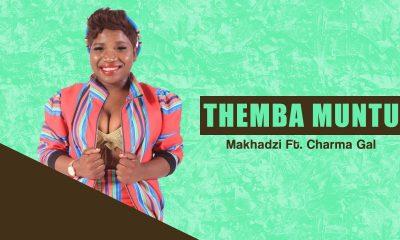 Makhadzi - Themba Muntu