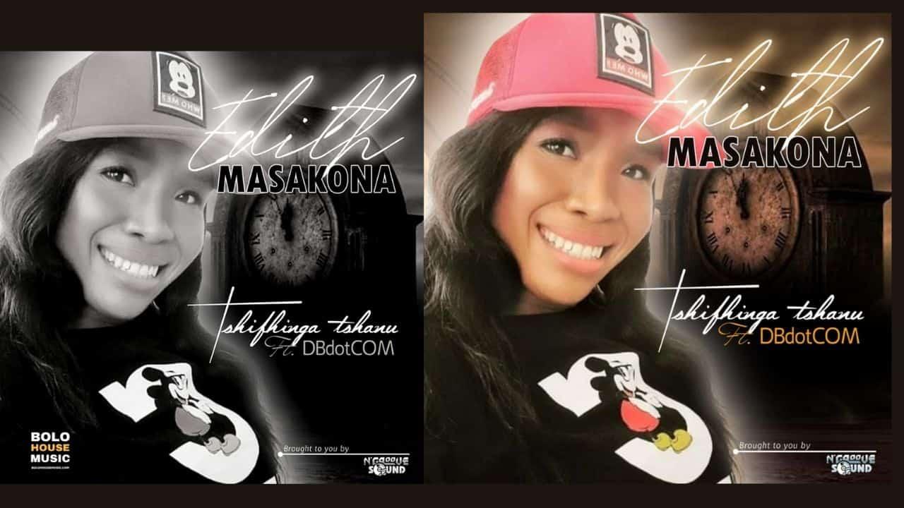 Edith Masakona - Tshifhinga Tshanu Ft. DBdotCOM