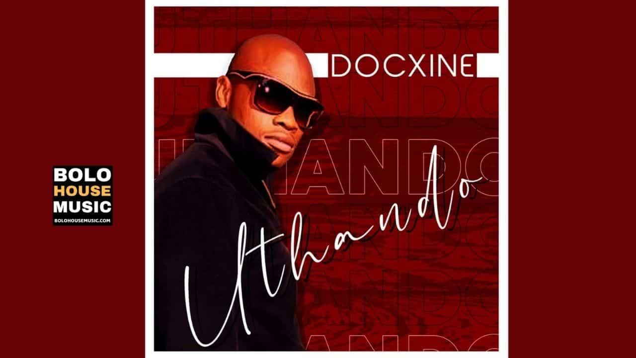 Docxine - Uthando