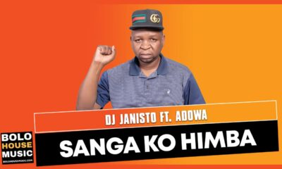 DJ Janisto - Sanga Ko Himba Ft Adowa