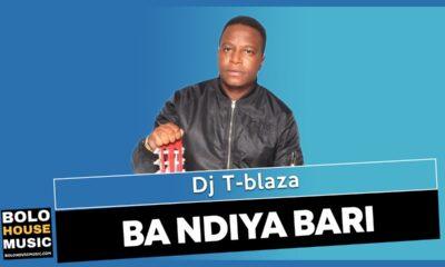 Dj T-Blaza - Ba Ndiya Bari