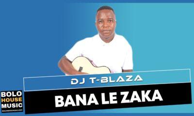 Dj T-Blaza - Bana le zaka