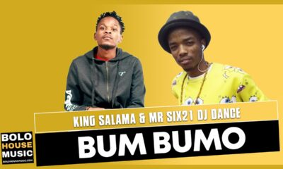 King Salama x Mr Six21 Dj Dance - Bum Bumo