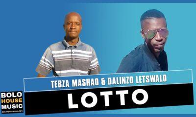 Tebza Mashao & Dalinzo Letswalo - Lotto