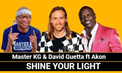 Master KG & David Guetta - Shine Your Light Feat Akon