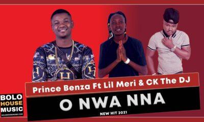 Prince Benza - O Nwa Nna ft Lil Meri & CK The DJ