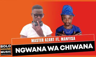 Master Azart - Ngwana Wa Chiwana