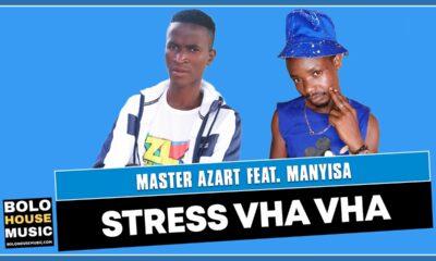 Master Azart - Stress Vha Vha Feat Manyisa