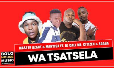 Master Azart & Manyisa - Wa Tsatsela
