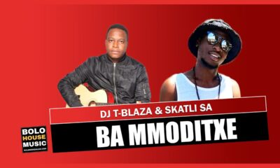 Dj T-Blaza & Skatli SA - Ba Mmoditxe