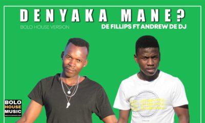 De Fillips - Denyaka Mane ft Andrew De DJ