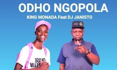 King Monada - Odho Ngopola ft DJ Janisto