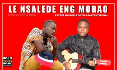 Dj T Blaza - Le Nsalede Eng Morao