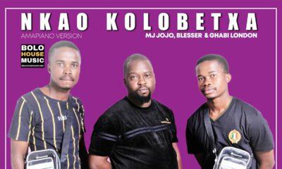 Nkao Kolobetxa - MJ Jojo × Blesser × Ghabi London