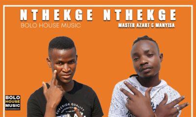 Master Azart & Manyisa - Nthekge Nthekge