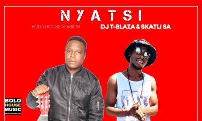 DJ T-Blaza & Skatli SA - Nyatsi