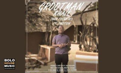 Grootman - Khale (Van Toeka Af) ft Emotion