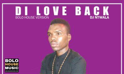 DJ Ntwala - Di Love Back