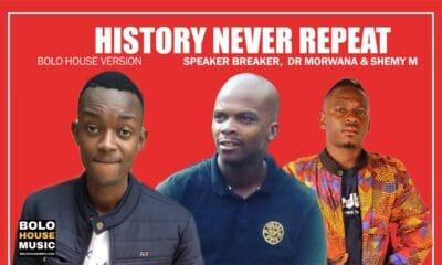 Speaker Breaker x Dr Morwana & Shemy M - History Never Repeat