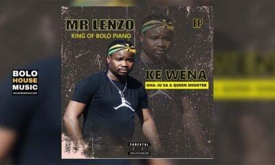 Mr Lenzo - Ke Wena [Ft Kha-Ju & Queen Shooter]
