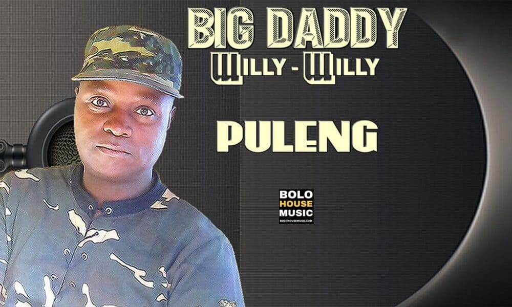 Big Daddy Willy Willy - Puleng