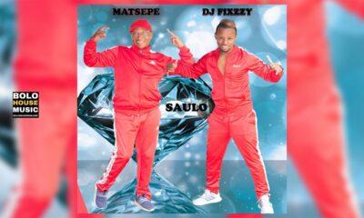 Saulo - Matsepe & DJ Fixzzy